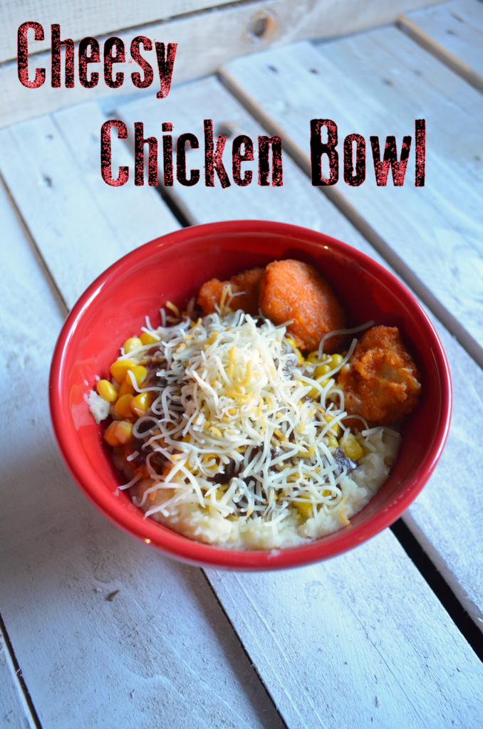 cheesy chicken bowl