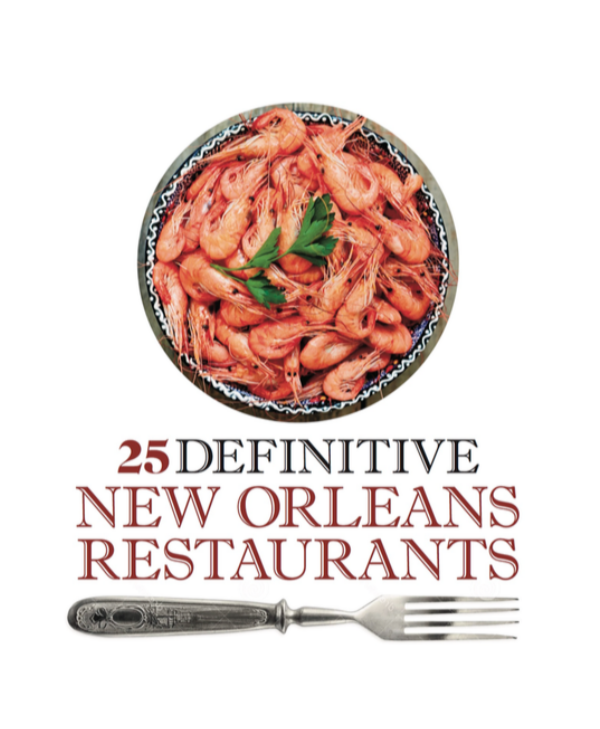 25 Definitive New Orleans Restaurants