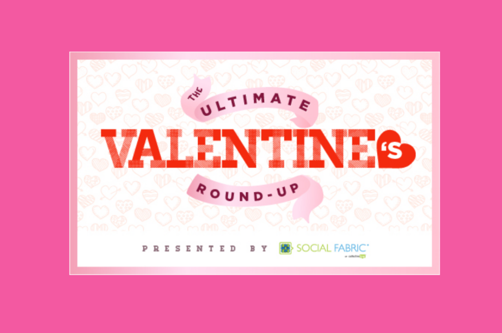 Ultimate Valentine's Day Round-Up