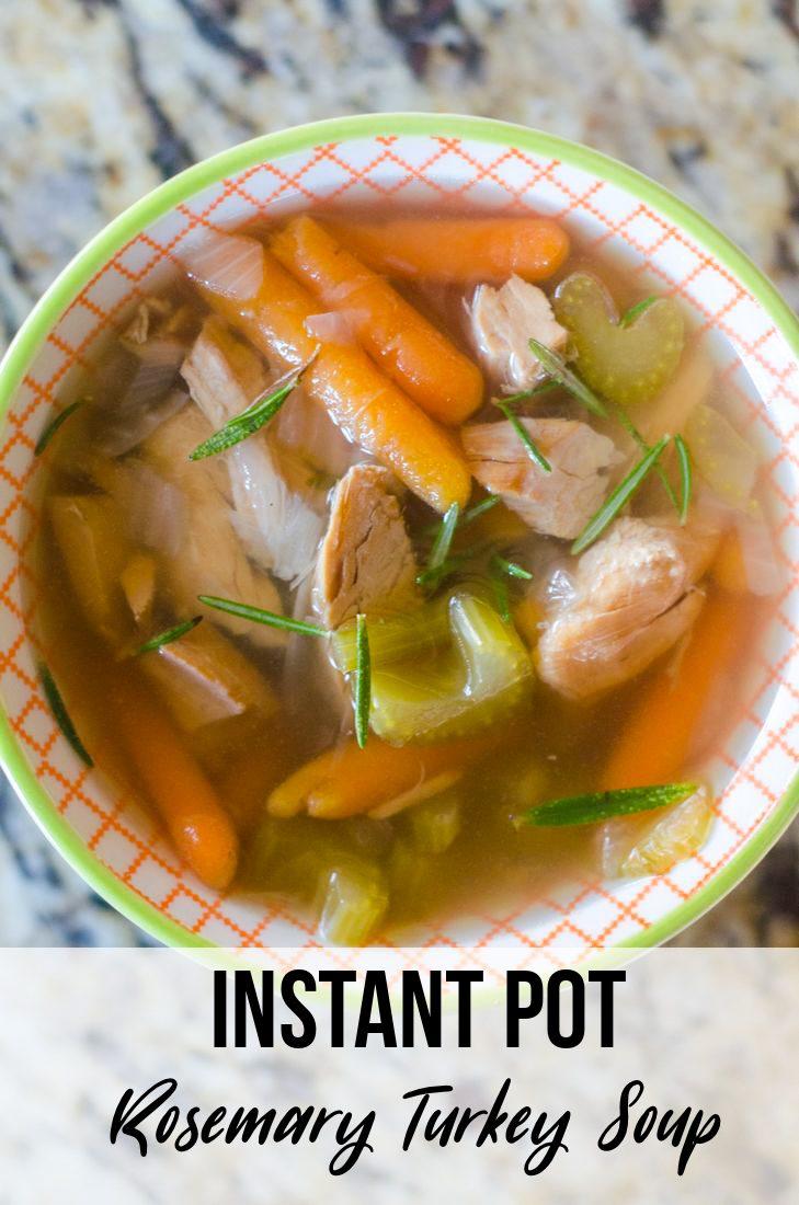 Instant Pot Rosemary Turkey Soup