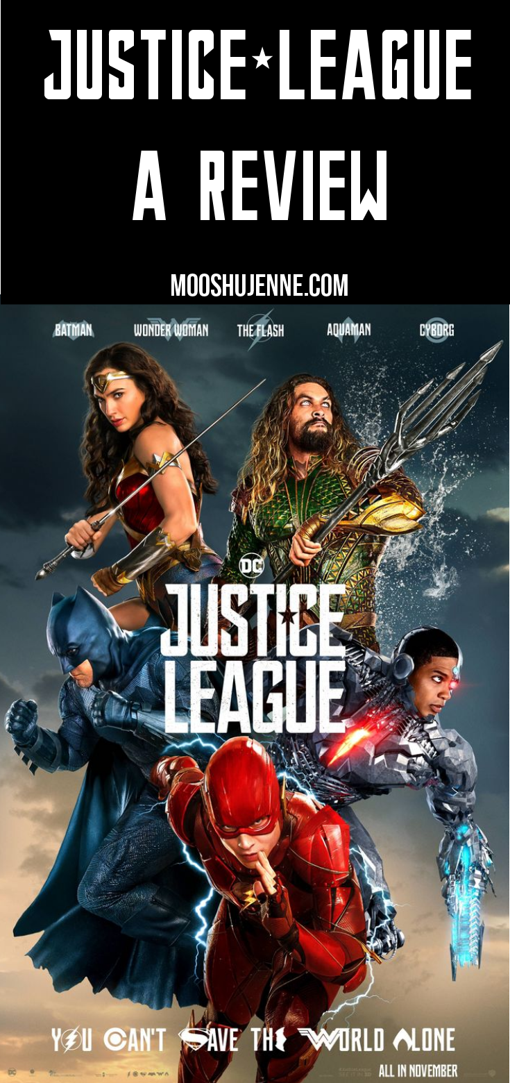 Today is the day that I'll share my thoughts of 2017's Justice League! I know what you're thinking,