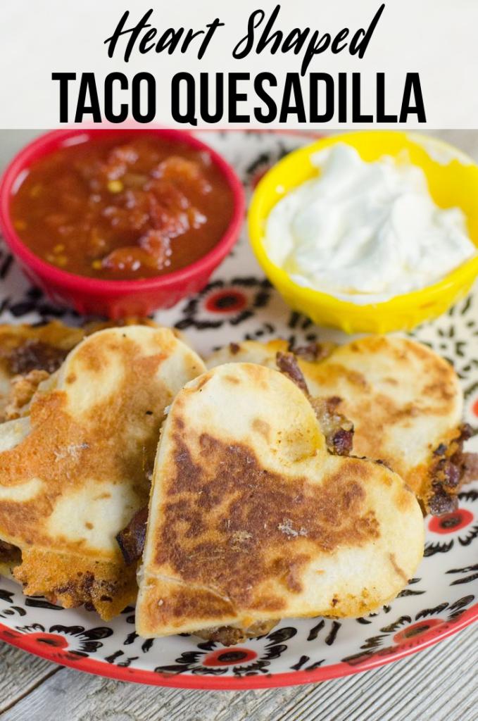 Heart Shaped Taco Quesadillas