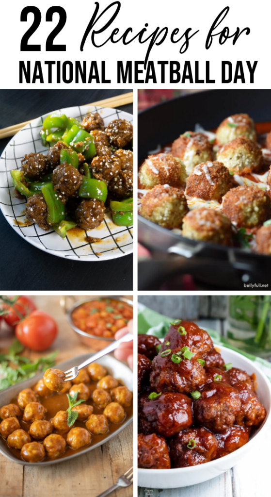 22 Recipes For National Meatball Day